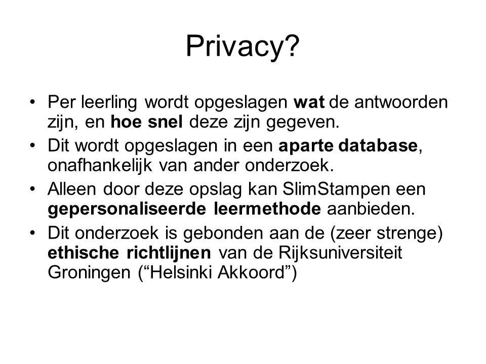 Privacy Per leerling wordt opgeslagen wat de antwoorden zijn, en hoe snel deze zijn gegeven.
