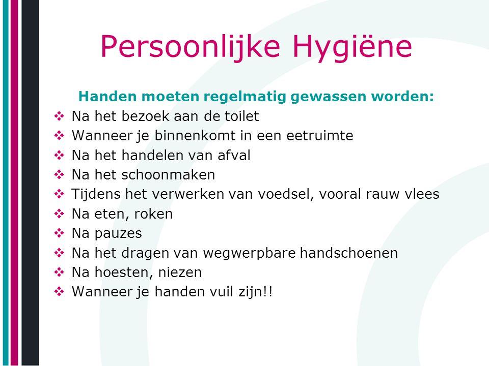 Handen moeten regelmatig gewassen worden: