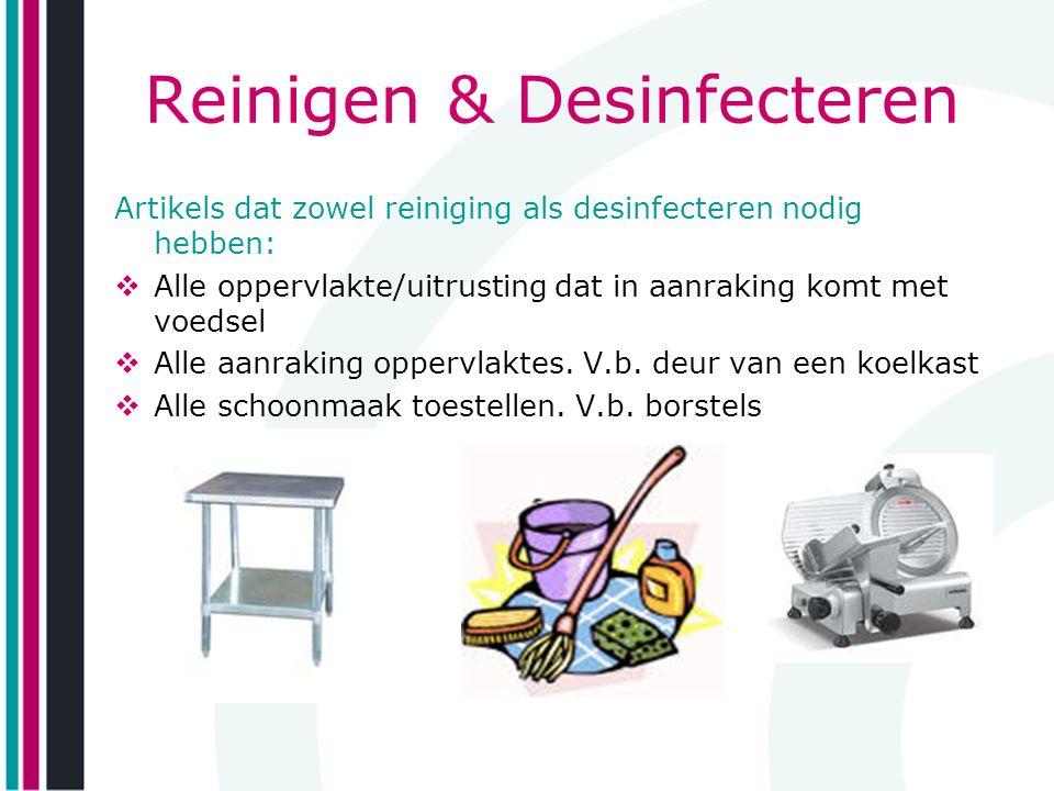 Reinigen & Desinfecteren
