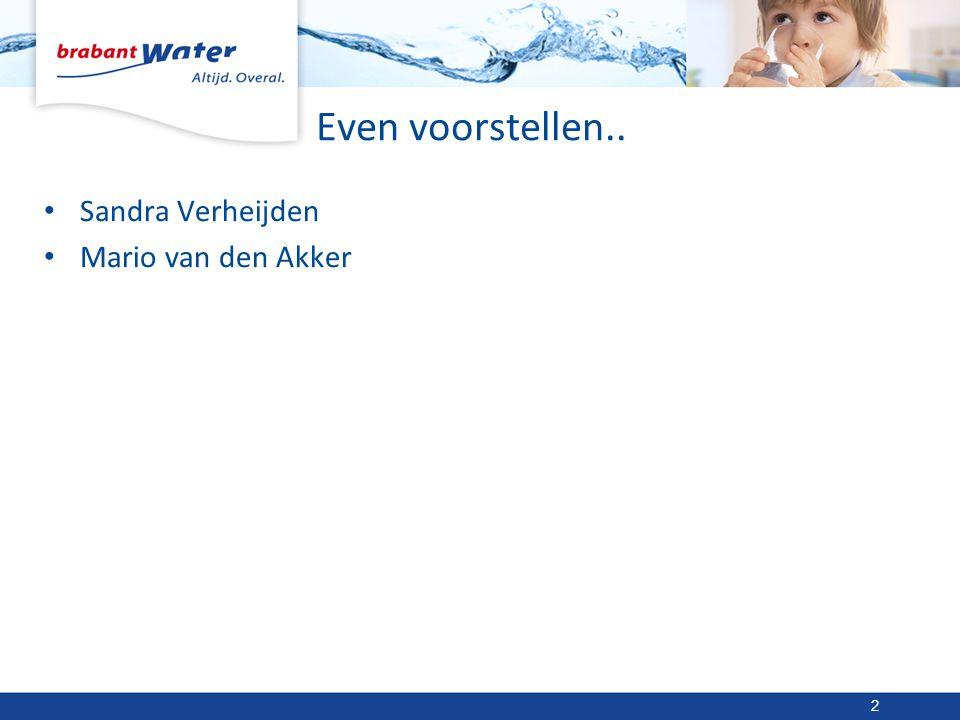 Even voorstellen.. Sandra Verheijden Mario van den Akker