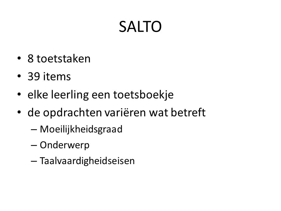 SALTO 8 toetstaken 39 items elke leerling een toetsboekje