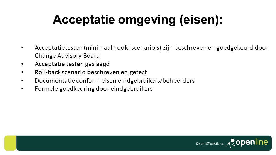 Acceptatie omgeving (eisen):