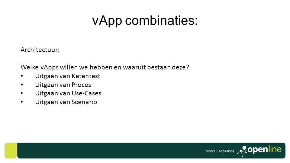 vApp combinaties: Architectuur: