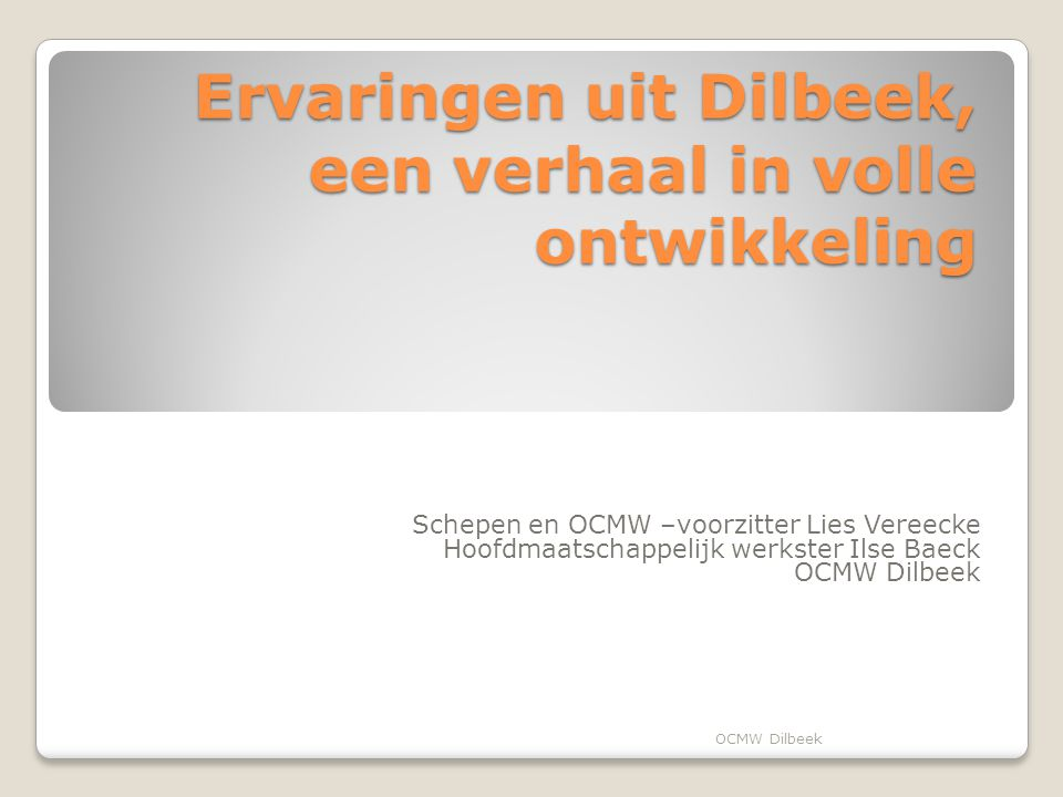 Ervaringen uit Dilbeek, een verhaal in volle ontwikkeling