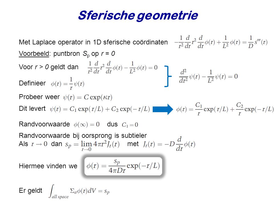 Sferische geometrie Met Laplace operator in 1D sferische coördinaten