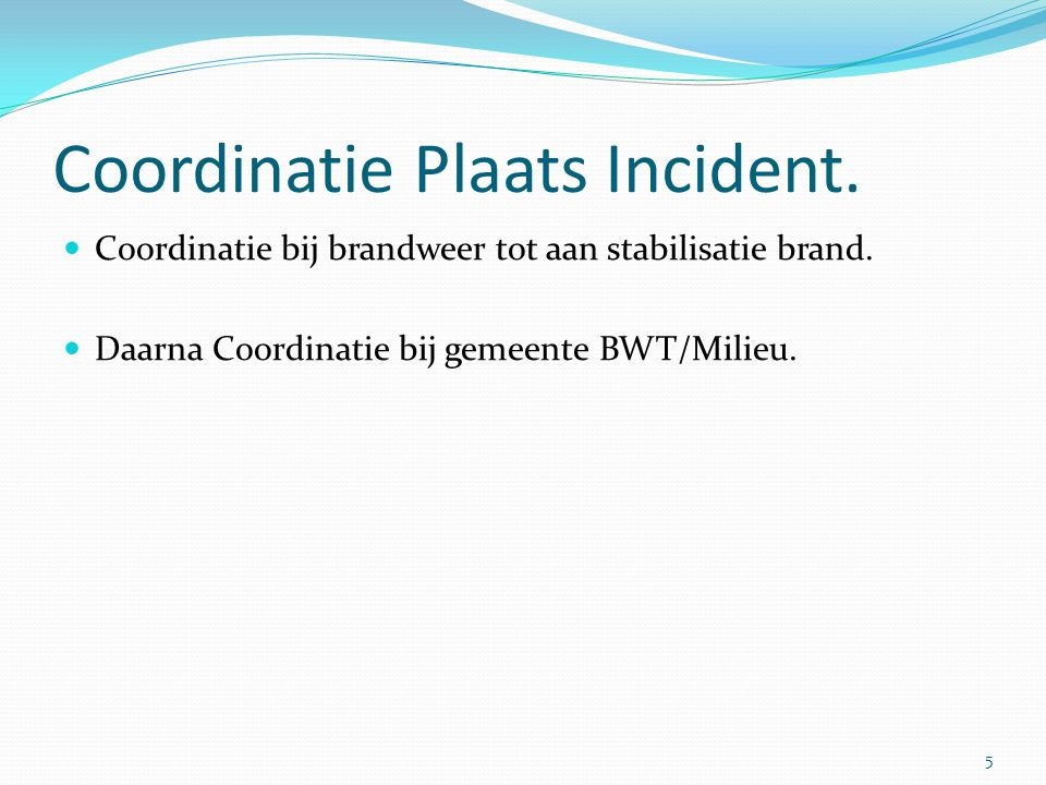 Coordinatie Plaats Incident.