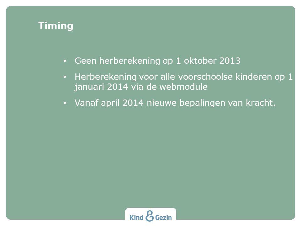 Timing Geen herberekening op 1 oktober 2013