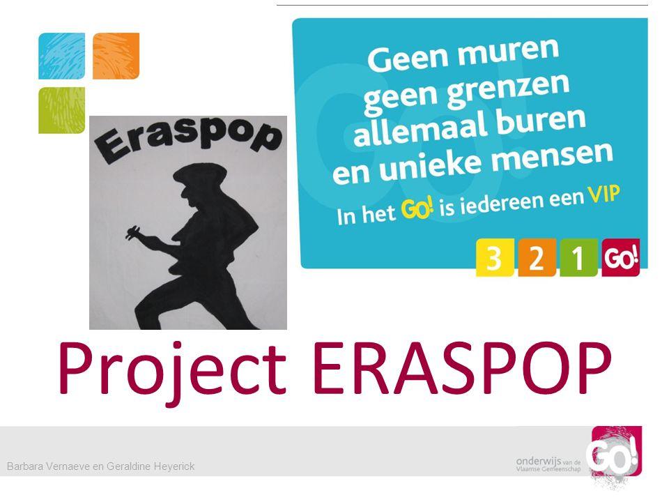 Project ERASPOP Barbara Vernaeve en Geraldine Heyerick