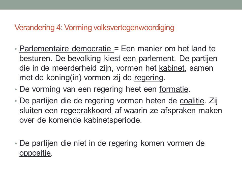 Verandering 4: Vorming volksvertegenwoordiging