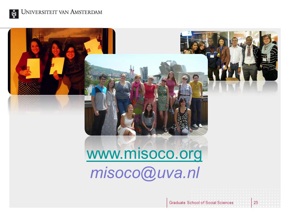 www.misoco.org misoco@uva.nl Graduate School of Social Sciences