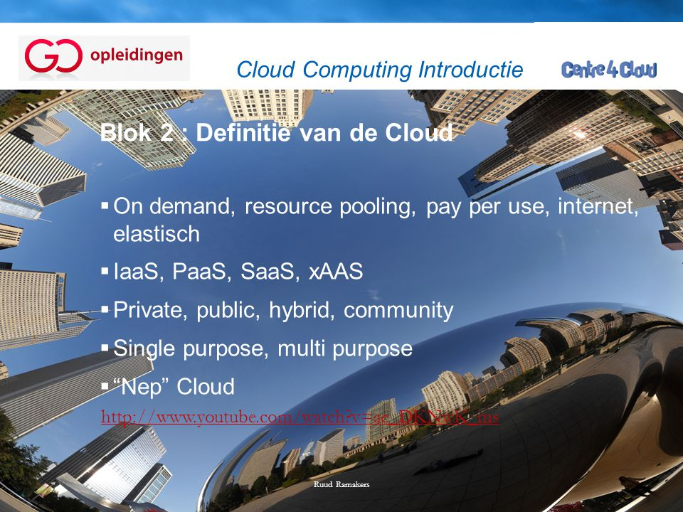 Blok 2 : Definitie van de Cloud