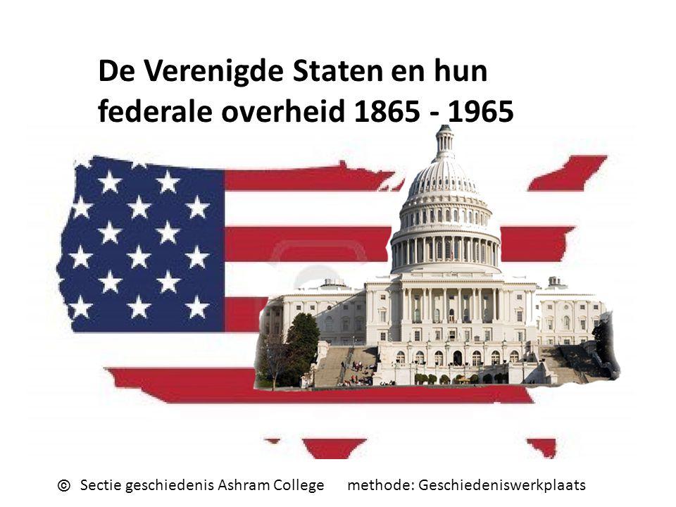 De Verenigde Staten en hun federale overheid 1865 - 1965
