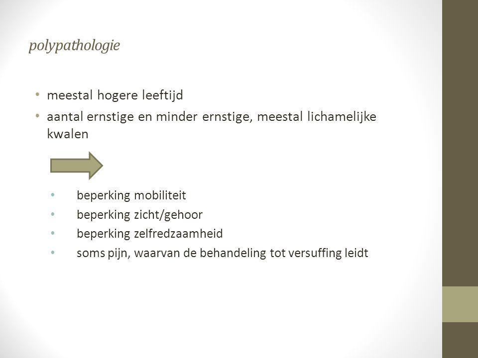 polypathologie meestal hogere leeftijd