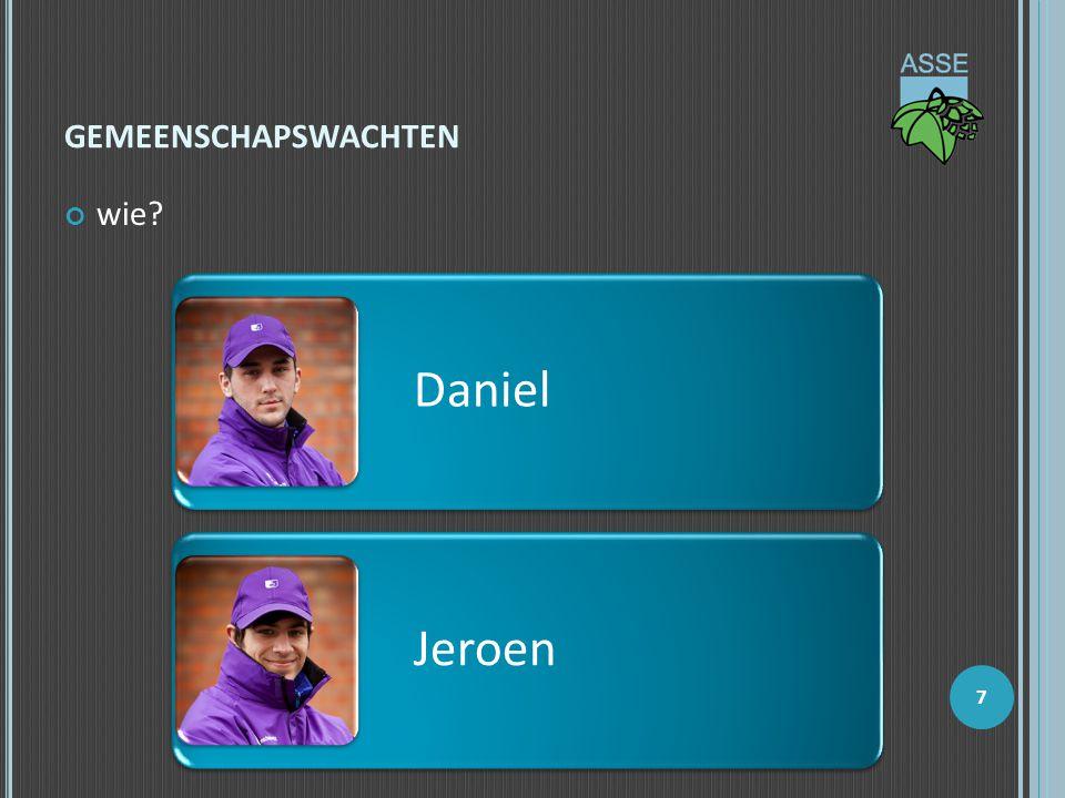 gemeenschapswachten wie Daniel Jeroen