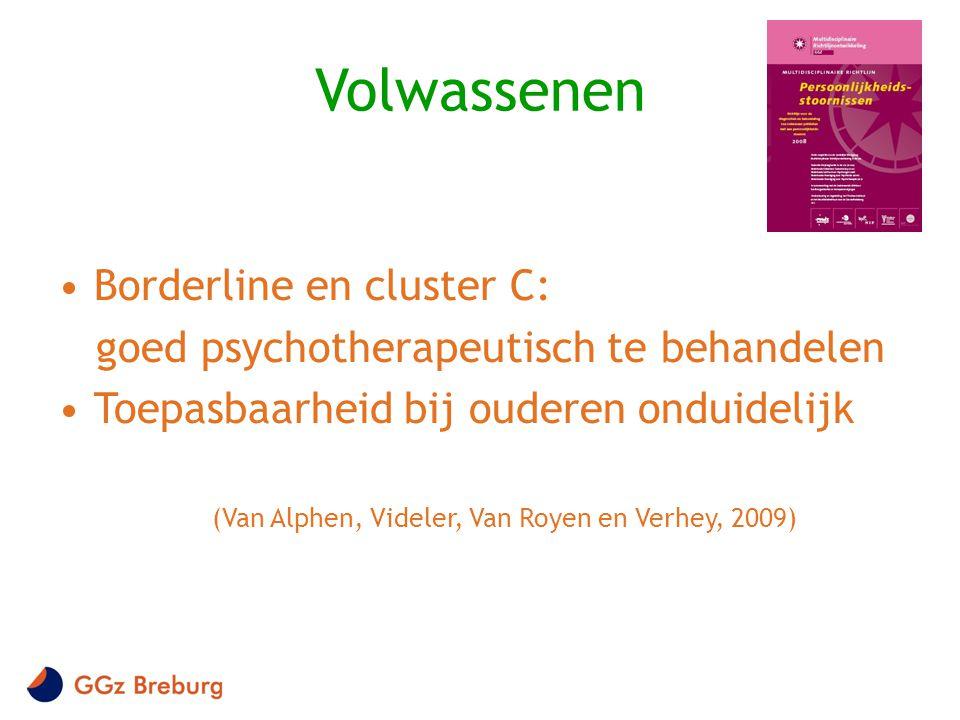 (Van Alphen, Videler, Van Royen en Verhey, 2009)
