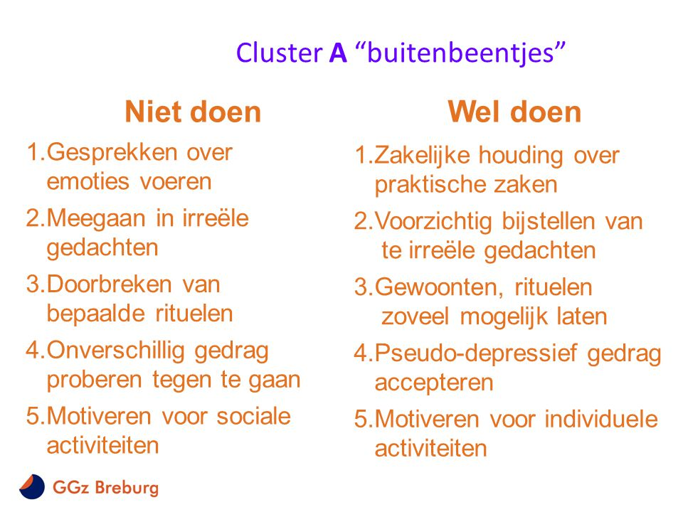 Cluster A buitenbeentjes