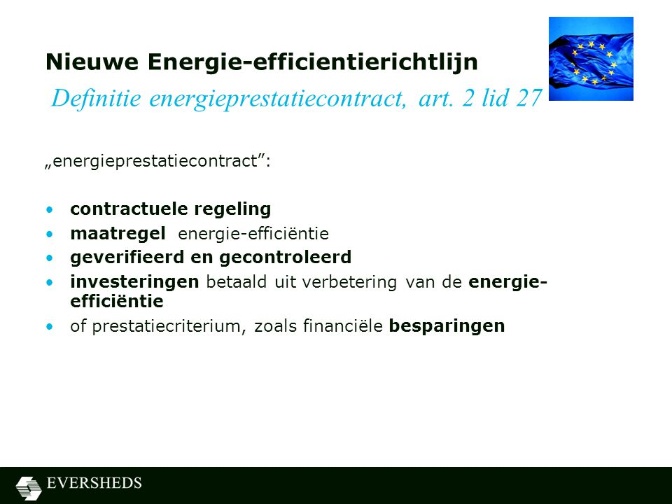Nieuwe Energie-efficientierichtlijn Definitie energieprestatiecontract, art. 2 lid 27