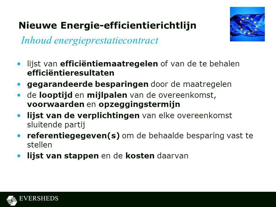 Nieuwe Energie-efficientierichtlijn Inhoud energieprestatiecontract