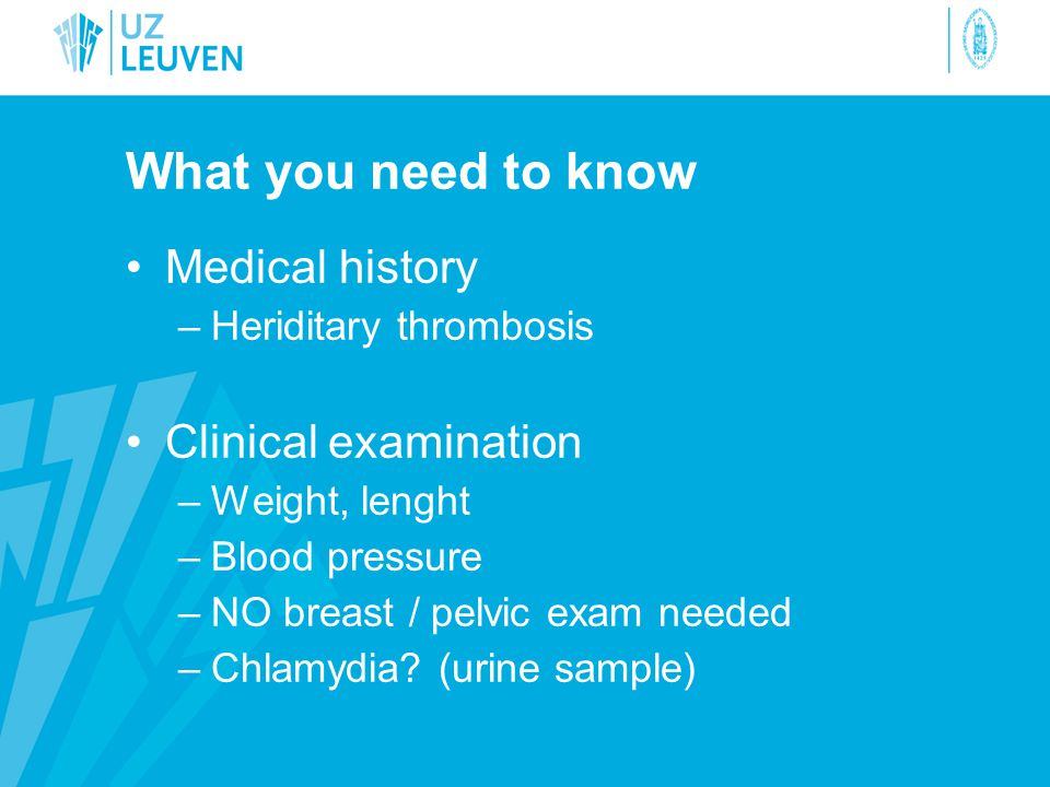 What you need to know Medical history Clinical examination