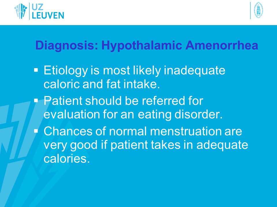 Diagnosis: Hypothalamic Amenorrhea