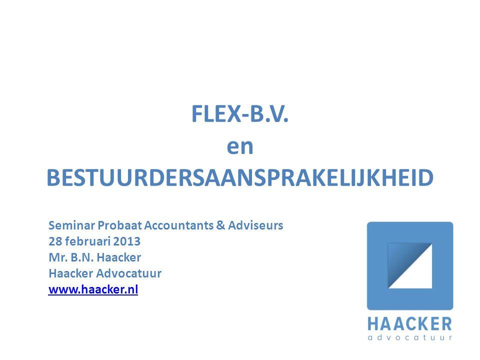 FLEX-B.V. en bestuurdersaansprakelijkheid