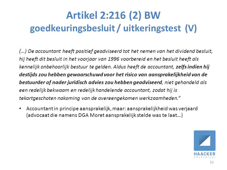 Artikel 2:216 (2) BW goedkeuringsbesluit / uitkeringstest (V)