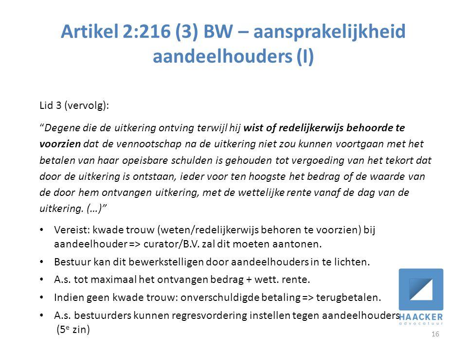 Artikel 2:216 (3) BW – aansprakelijkheid aandeelhouders (I)