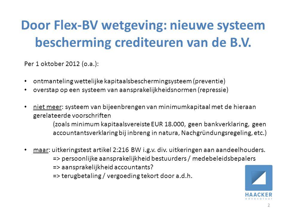 Door Flex-BV wetgeving: nieuwe systeem bescherming crediteuren van de B.V.