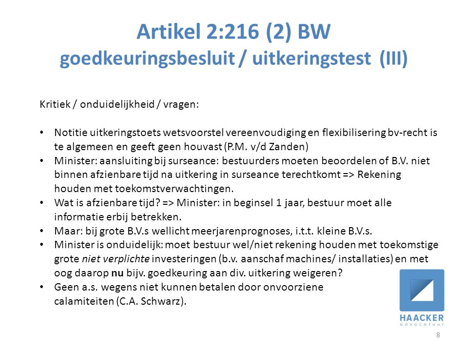 Artikel 2:216 (2) BW goedkeuringsbesluit / uitkeringstest (III)