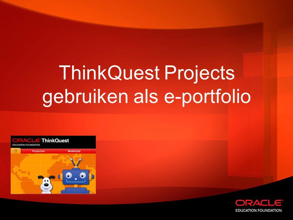 ThinkQuest Projects gebruiken als e-portfolio