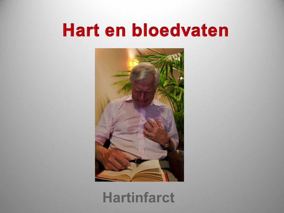 Hart en bloedvaten Verstopping van kransslagader Hartinfarct