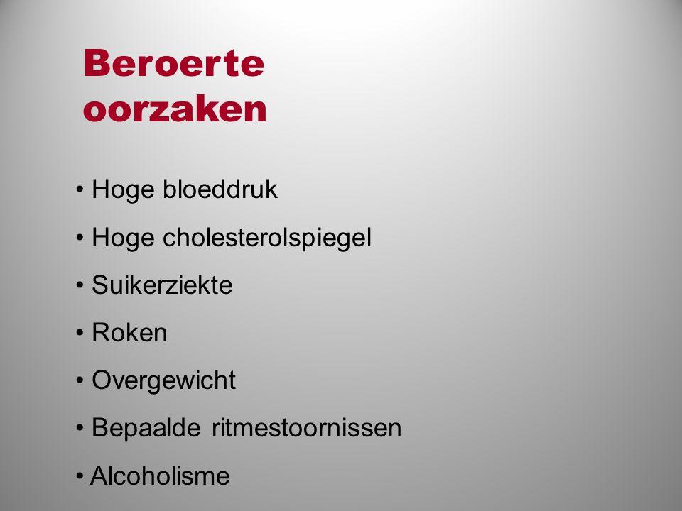 Beroerte oorzaken Hoge bloeddruk Hoge cholesterolspiegel Suikerziekte