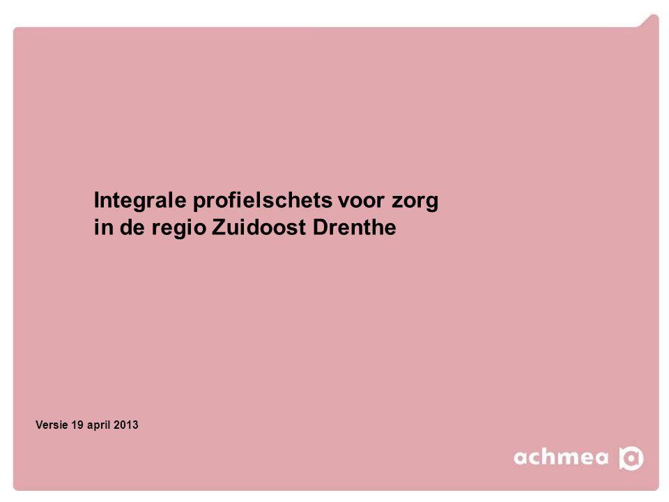 Integrale profielschets voor zorg in de regio Zuidoost Drenthe