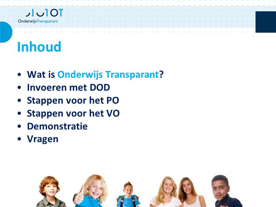 Inhoud Wat is Onderwijs Transparant Invoeren met DOD
