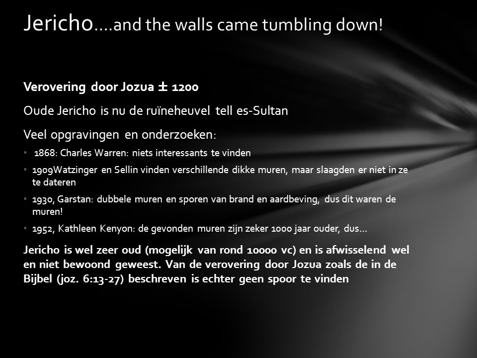 Jericho….and the walls came tumbling down!