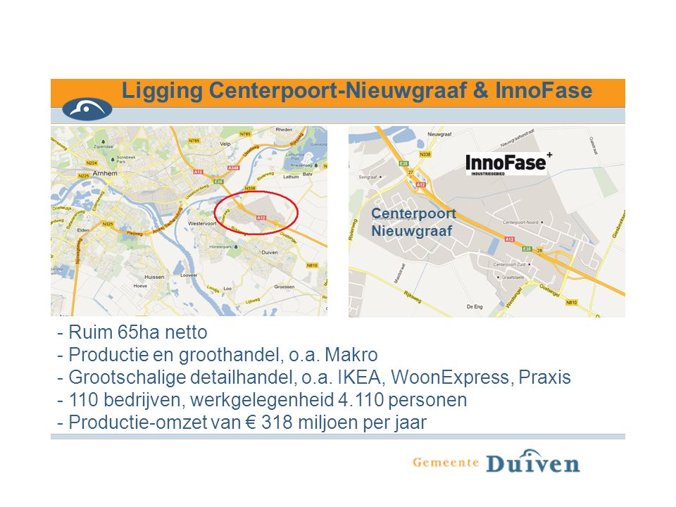 Ligging Centerpoort-Nieuwgraaf & InnoFase