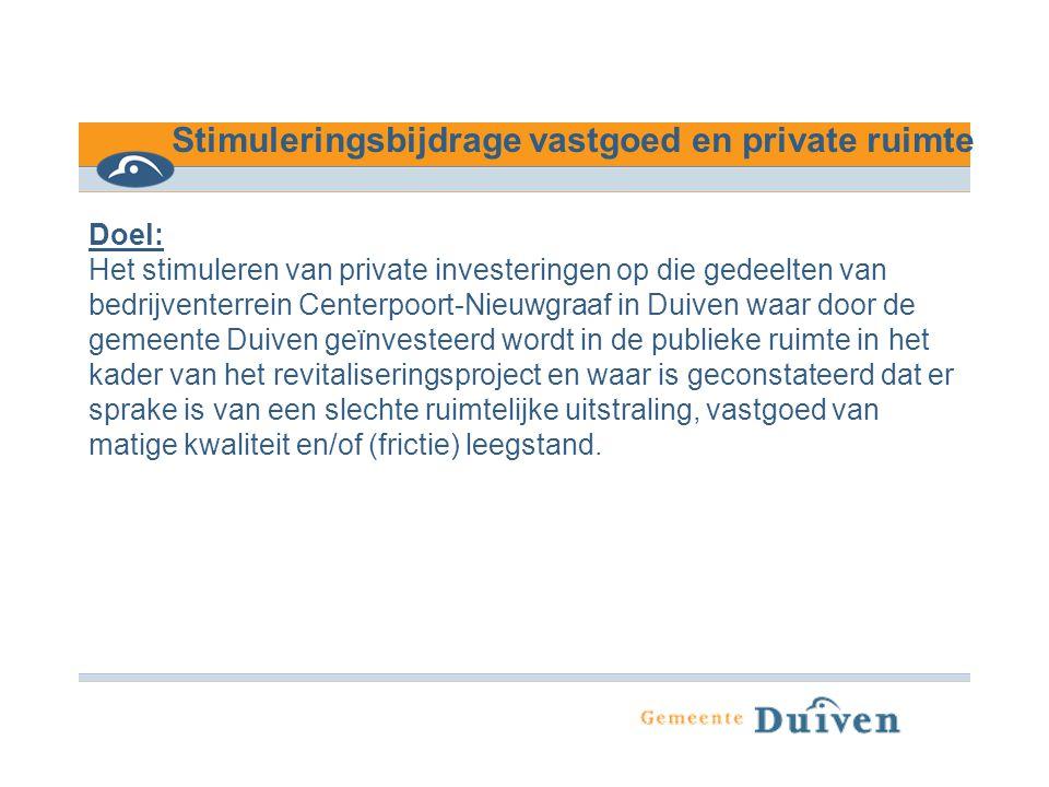 Stimuleringsbijdrage vastgoed en private ruimte