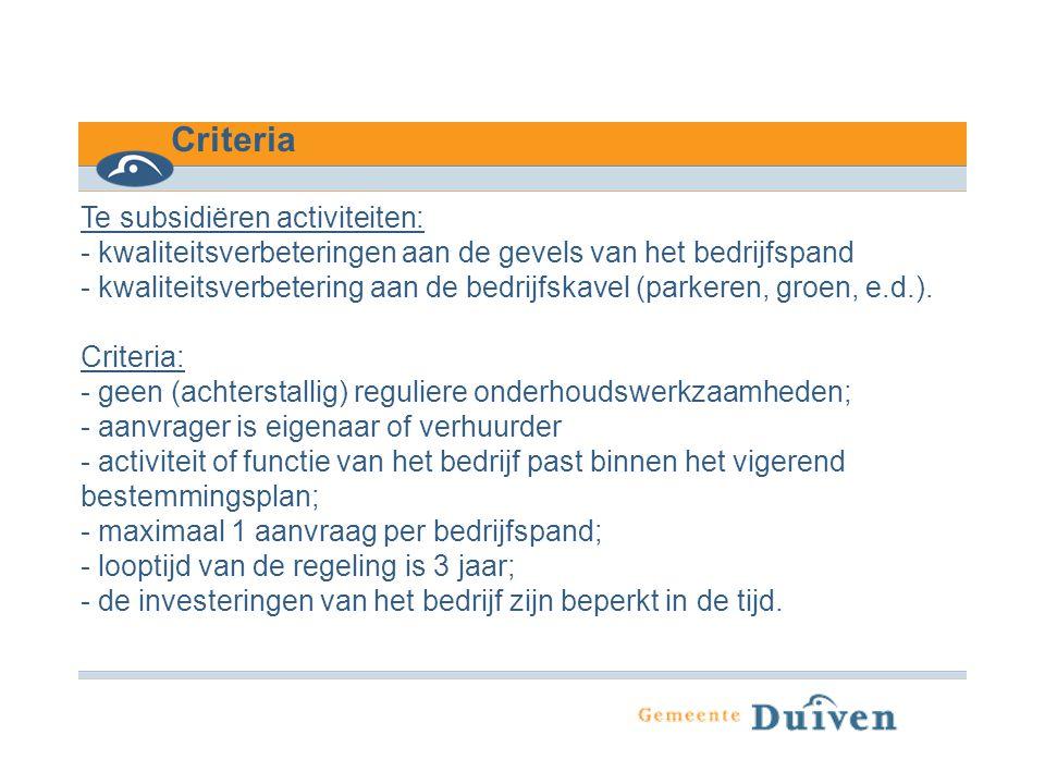 Criteria Te subsidiëren activiteiten: