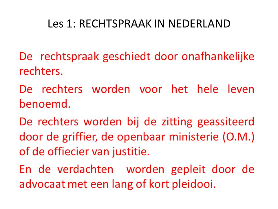 Les 1: RECHTSPRAAK IN NEDERLAND