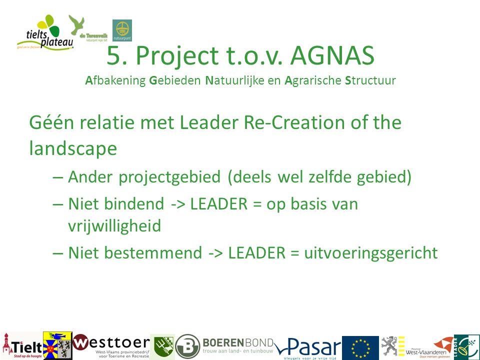 5. Project t.o.v. AGNAS Afbakening Gebieden Natuurlijke en Agrarische Structuur