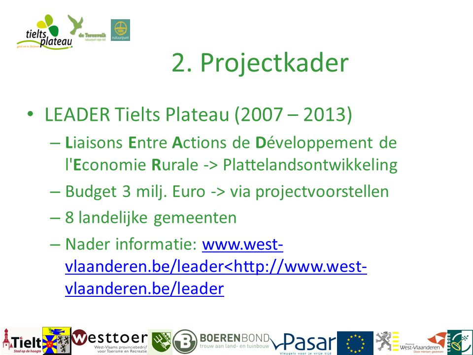 2. Projectkader LEADER Tielts Plateau (2007 – 2013)