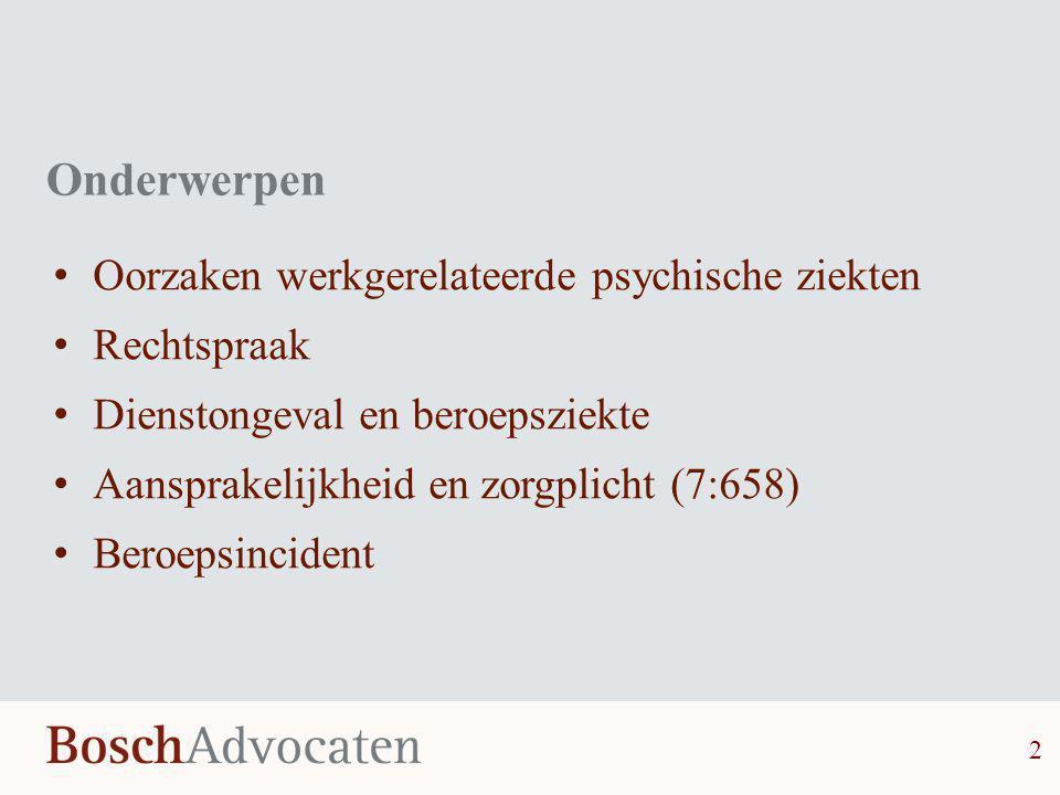 Onderwerpen Oorzaken werkgerelateerde psychische ziekten Rechtspraak