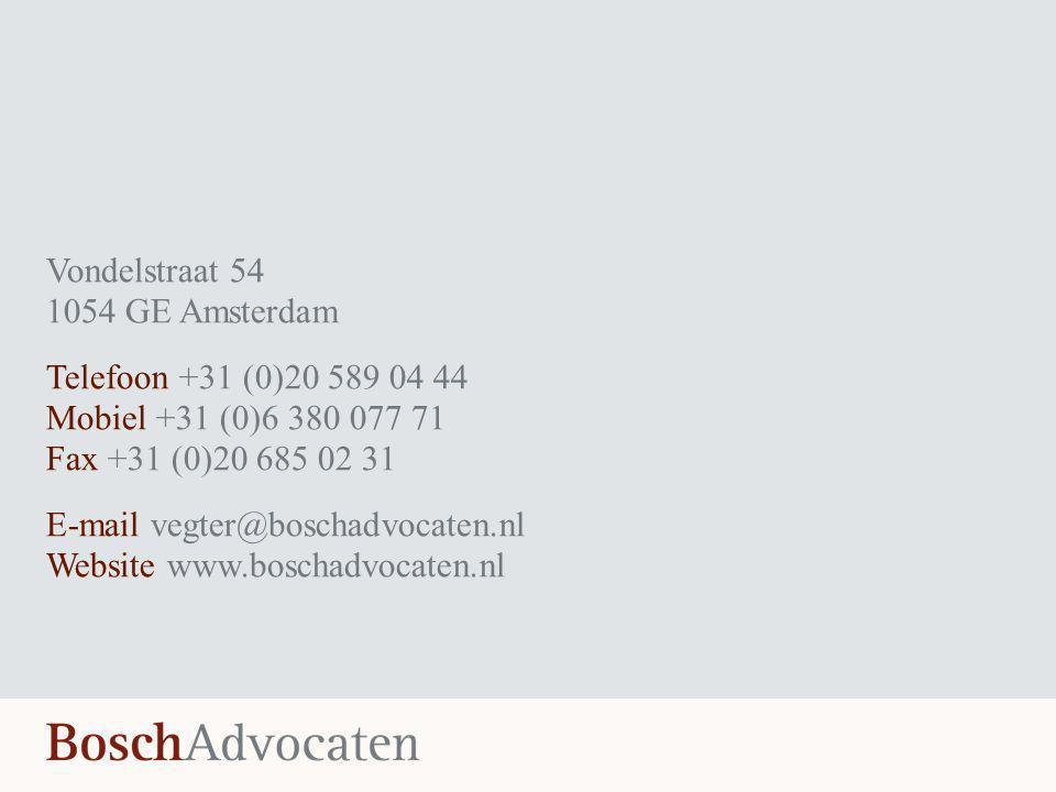 Vondelstraat 54 1054 GE Amsterdam. Telefoon +31 (0)20 589 04 44. Mobiel +31 (0)6 380 077 71. Fax +31 (0)20 685 02 31.