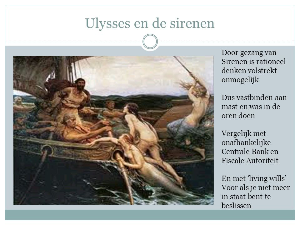 Ulysses en de sirenen Door gezang van Sirenen is rationeel