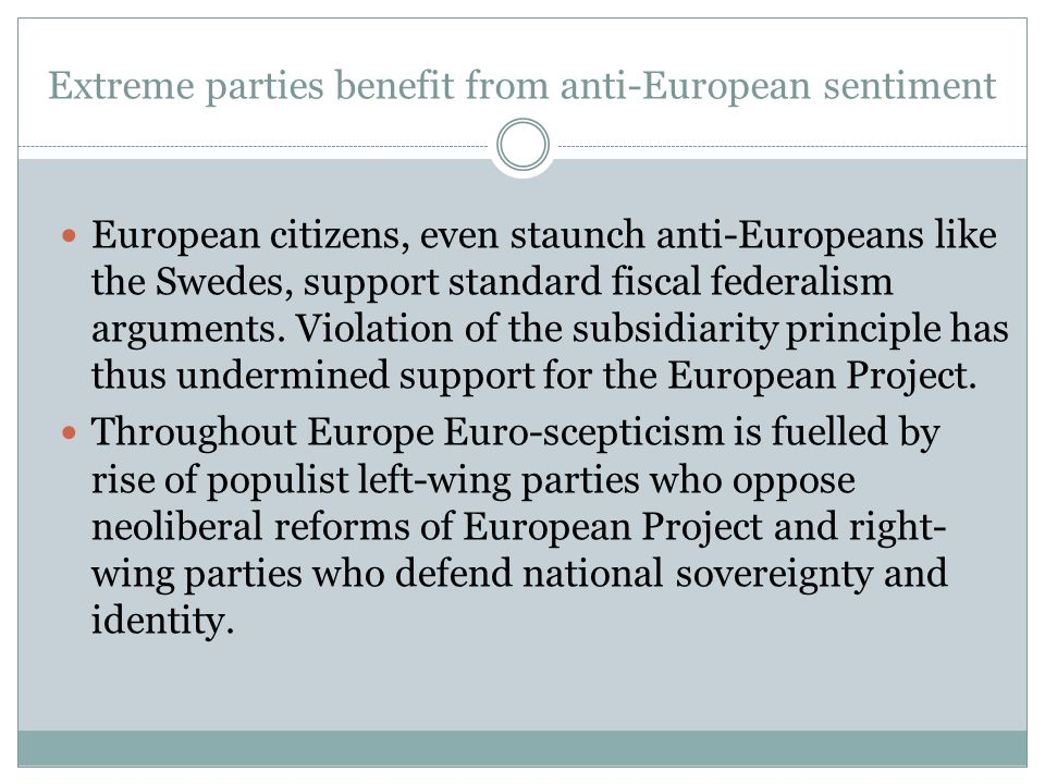 Extreme parties benefit from anti-European sentiment