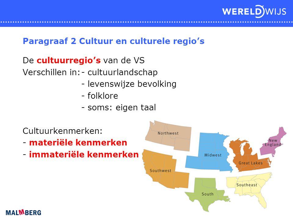 Paragraaf 2 Cultuur en culturele regio's