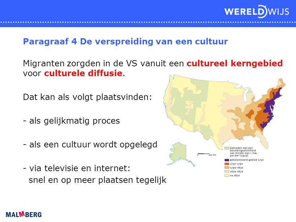 Paragraaf 4 De verspreiding van een cultuur