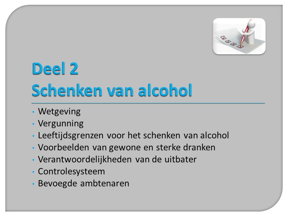 Deel 2 Schenken van alcohol
