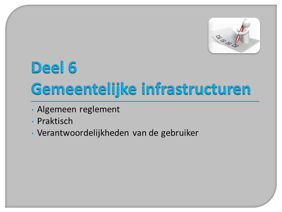 Deel 6 Gemeentelijke infrastructuren