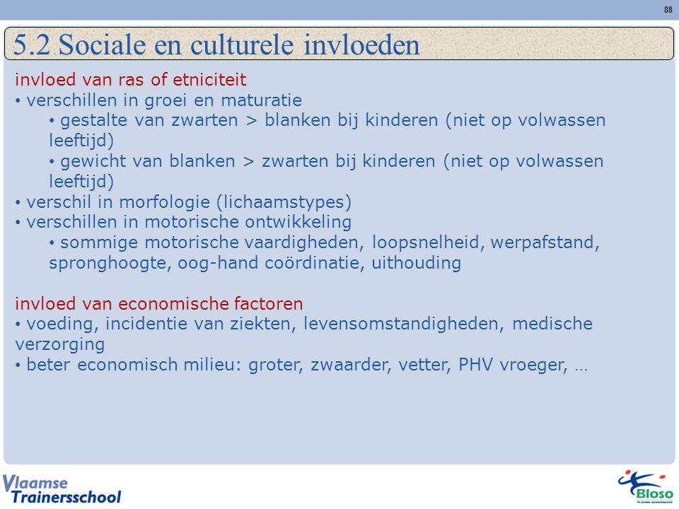 5.2 Sociale en culturele invloeden